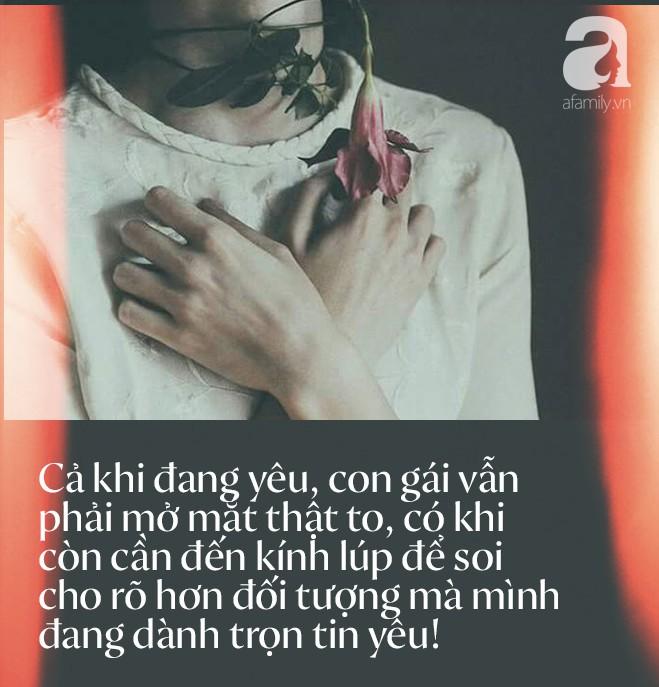 Khi tình yêu đến, hãy mở mắt và… soi kính lúp, con gái ơi!