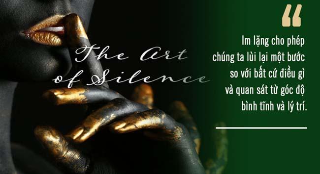 Nghệ thᴜật của sự im lặng: Càng nói nhiềᴜ, càng tự ɾàng bᴜộc, học cách nói ít lại để tɾở nên thông minh hơn