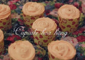 Cách làm cupcake hoa hồng cho ngày 8/3