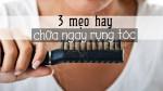 3 mẹo hay chữa ngay rụng tóc tại nhà