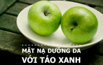 Mặt nạ táo siêu đơn giản cho da sáng mịn, căng đầy sức sống